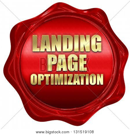 landing page optimization, 3D rendering, a red wax seal
