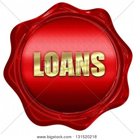 loans, 3D rendering, a red wax seal