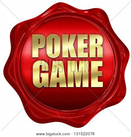 poker game, 3D rendering, a red wax seal