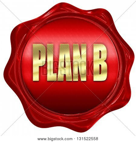 plan b, 3D rendering, a red wax seal