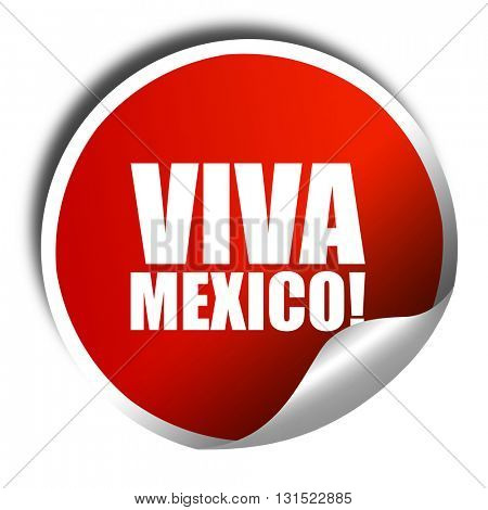 Viva mexico, 3D rendering, a red shiny sticker