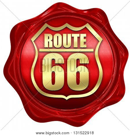 Route 66 sign, 3D rendering, a red wax seal