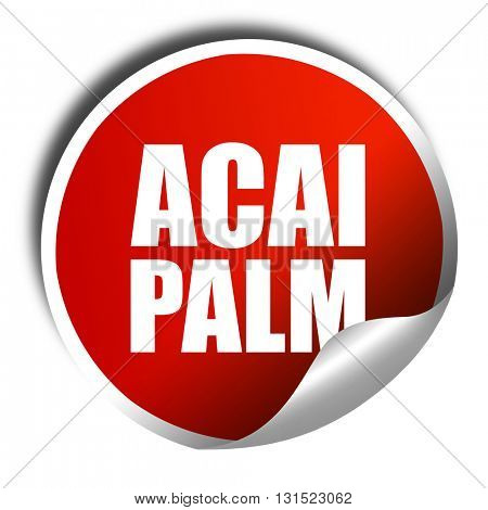 acai palm, 3D rendering, a red shiny sticker