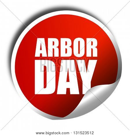arbor day, 3D rendering, a red shiny sticker