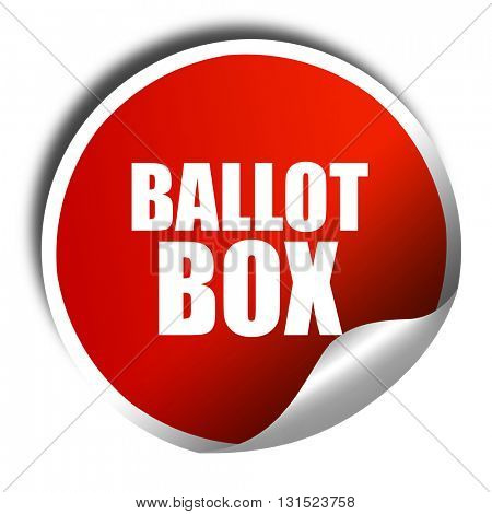 ballot box, 3D rendering, a red shiny sticker