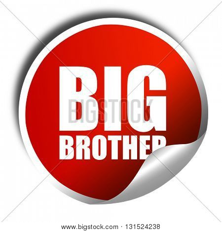 big brother, 3D rendering, a red shiny sticker