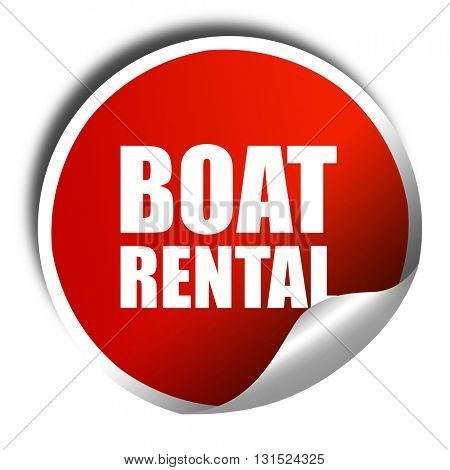 boat rental, 3D rendering, a red shiny sticker