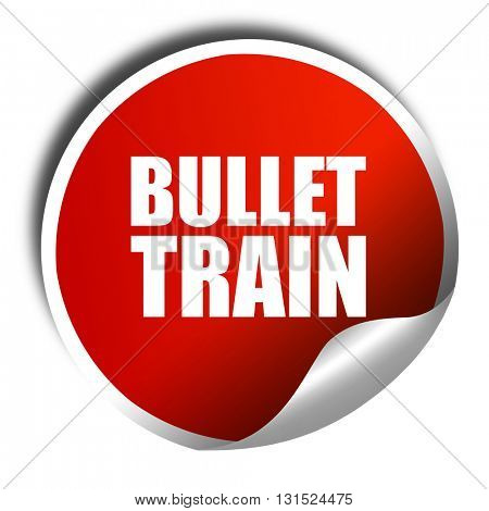 bullet train, 3D rendering, a red shiny sticker