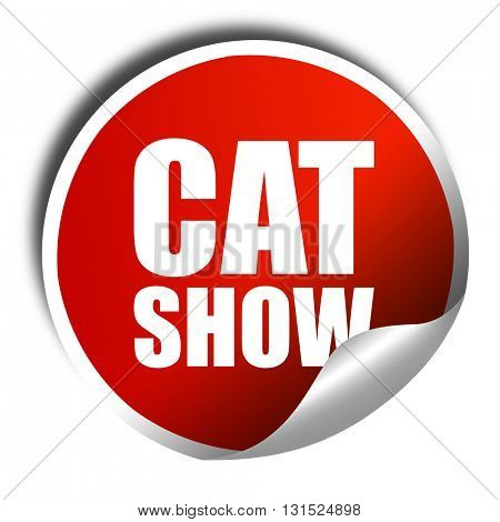 cat show, 3D rendering, a red shiny sticker