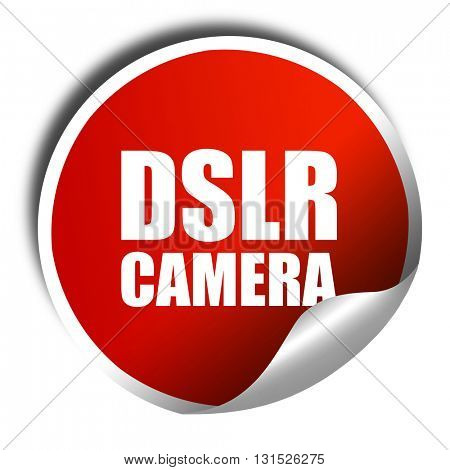 DSLR camera, 3D rendering, a red shiny sticker