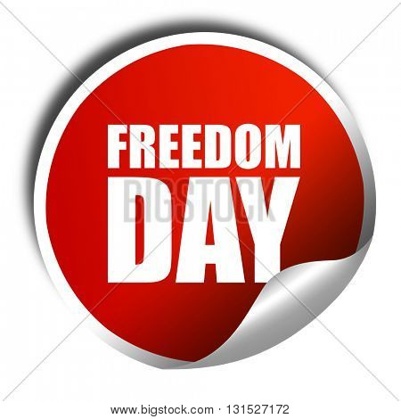 freedom day, 3D rendering, a red shiny sticker