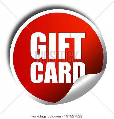 gift card, 3D rendering, a red shiny sticker