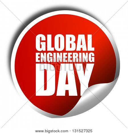 global engineering day, 3D rendering, a red shiny sticker
