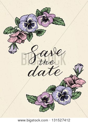 Save the date wedding invitation with hand drawn pansy flowers and calligraphy