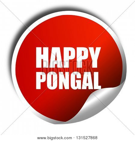 happy pongal, 3D rendering, a red shiny sticker