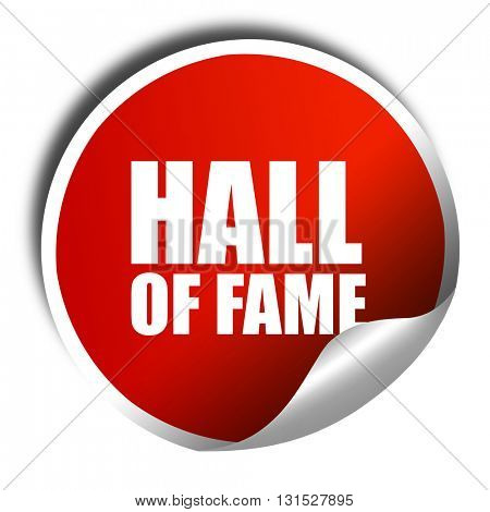 hall of fame, 3D rendering, a red shiny sticker