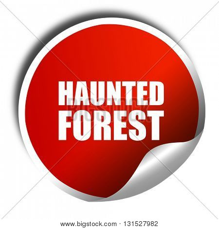 haunted forest, 3D rendering, a red shiny sticker