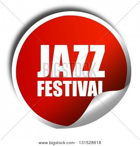 jazz festival, 3D rendering, a red shiny sticker