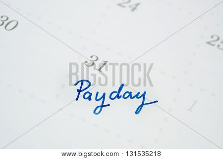 Calendar is the Pay Day end of the month