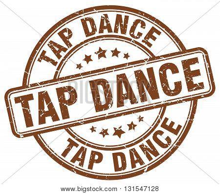 Tap Dance Brown Grunge Round Vintage Rubber Stamp.tap Dance Stamp.tap Dance Round Stamp.tap Dance Gr