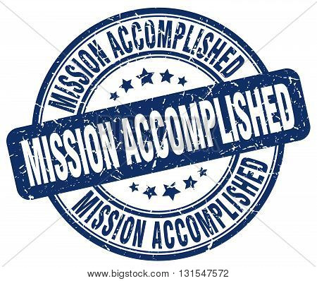 mission accomplished blue grunge round vintage rubber stamp.mission accomplished stamp.mission accomplished round stamp.mission accomplished grunge stamp.mission accomplished.mission accomplished vintage stamp.