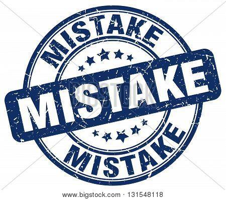 mistake blue grunge round vintage rubber stamp.mistake stamp.mistake round stamp.mistake grunge stamp.mistake.mistake vintage stamp.