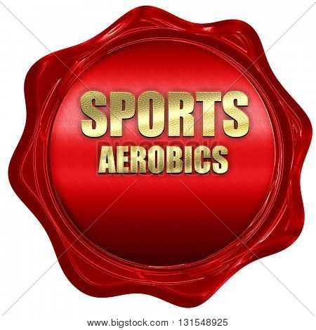 sports aerobics sign background, 3D rendering, a red wax seal