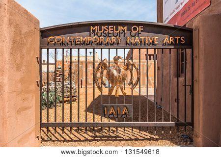 SANTA FE NEW MEXICO USA April 4 2014: Gateway to the Museum of Contemporary Native Arts Santa Fe New Mexico