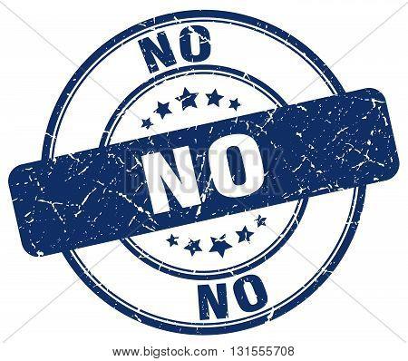 no blue grunge round vintage rubber stamp.no stamp.no round stamp.no grunge stamp.no.no vintage stamp.
