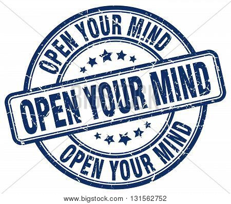open your mind blue grunge round vintage rubber stamp.open your mind stamp.open your mind round stamp.open your mind grunge stamp.open your mind.open your mind vintage stamp.