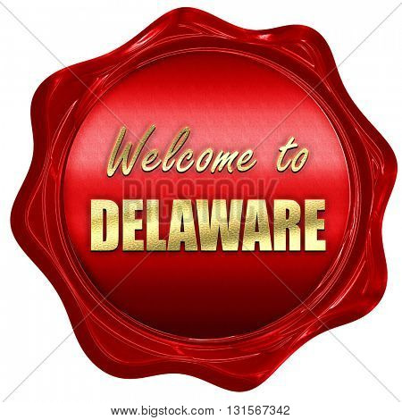 Welcome to delaware, 3D rendering, a red wax seal
