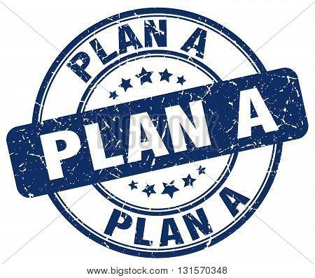 plan a blue grunge round vintage rubber stamp.plan a stamp.plan a round stamp.plan a grunge stamp.plan a.plan a vintage stamp.