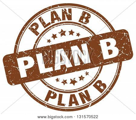 plan b brown grunge round vintage rubber stamp.plan b stamp.plan b round stamp.plan b grunge stamp.plan b.plan b vintage stamp.