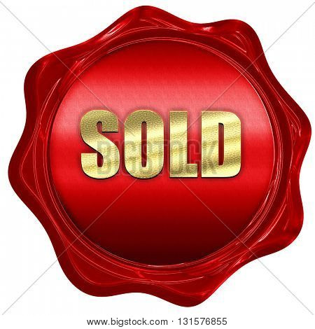 sold sign background, 3D rendering, a red wax seal
