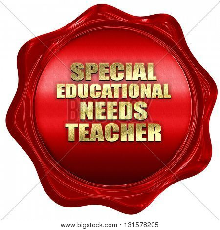 special educational needs teacher, 3D rendering, a red wax seal
