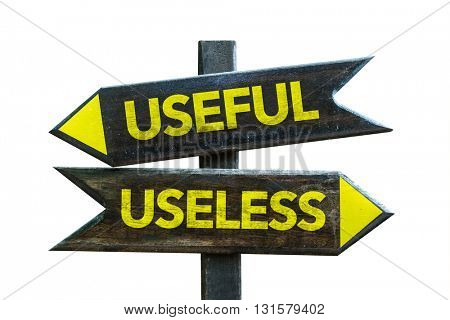 Useful - Useless crossroad isolated on white background