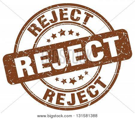 reject brown grunge round vintage rubber stamp.reject stamp.reject round stamp.reject grunge stamp.reject.reject vintage stamp.