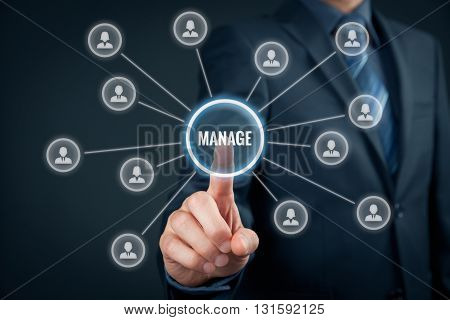 Manager click on button with text manage. Managerial business concept.