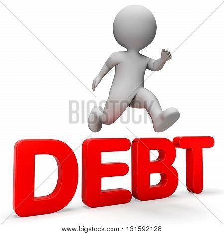 Debt Overcome Means Render Achievement And Breakthrough 3D Rendering