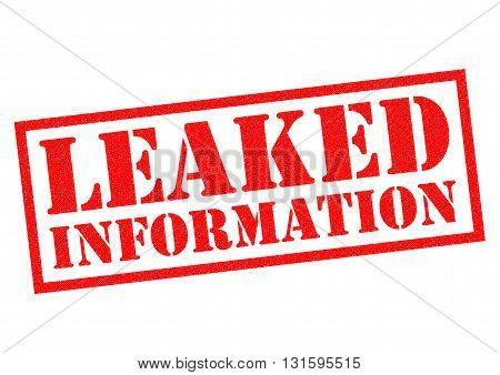 LEAKED INFORMATION red Rubber Stamp over a white background.