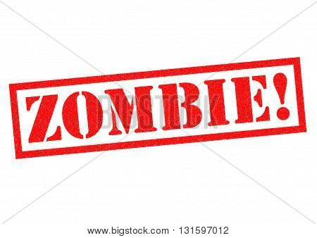 ZOMBIE! red Rubber Stamp over a white background.