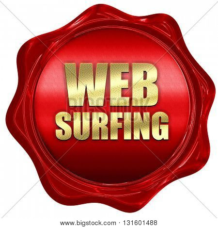 web surfing, 3D rendering, a red wax seal