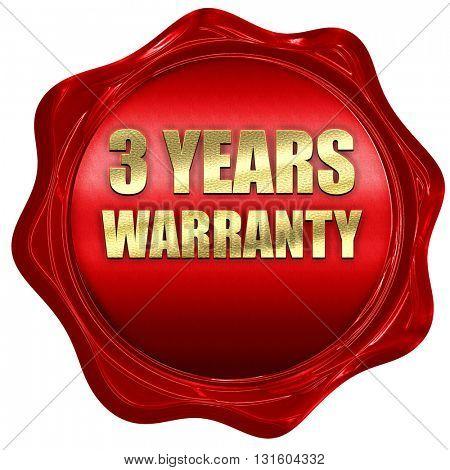 3 year warranty, 3D rendering, a red wax seal