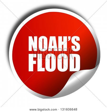 noah's flood, 3D rendering, a red shiny sticker