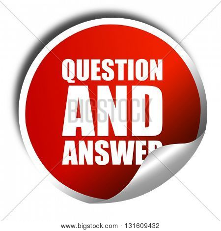 question and answer, 3D rendering, a red shiny sticker
