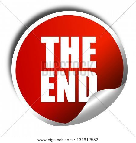 the end, 3D rendering, a red shiny sticker