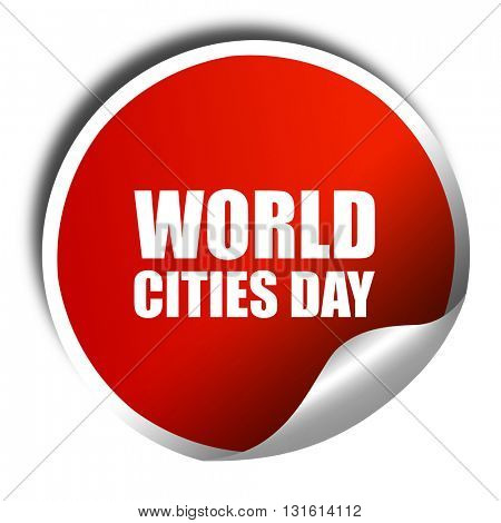 world cities day, 3D rendering, a red shiny sticker