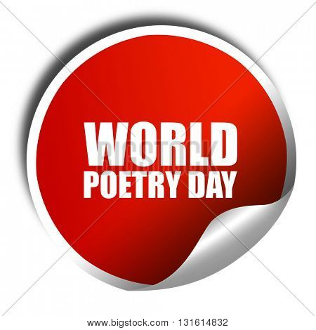 world poetry day, 3D rendering, a red shiny sticker