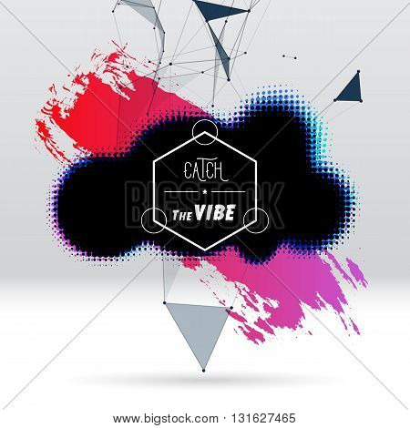Background with colorful brush stroke, black halftone blot, triangular dotted grid and hipster label