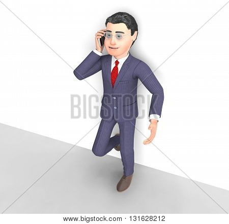 Talking Businessman Means Call Now And Communicating 3D Rendering